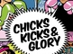 Chicks, Kicks & Glory: Karima